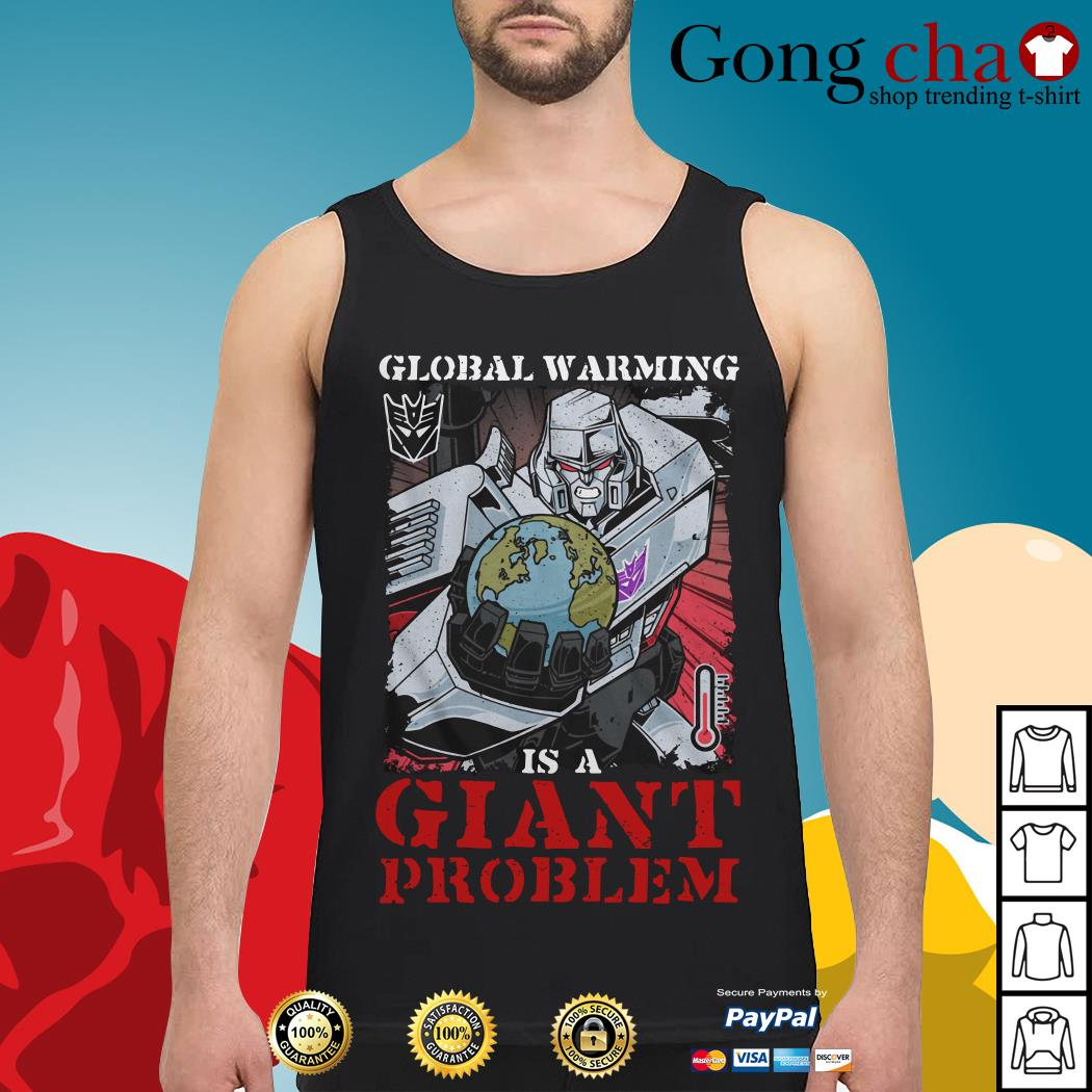 Megatron global warming is a giant problem Tank top