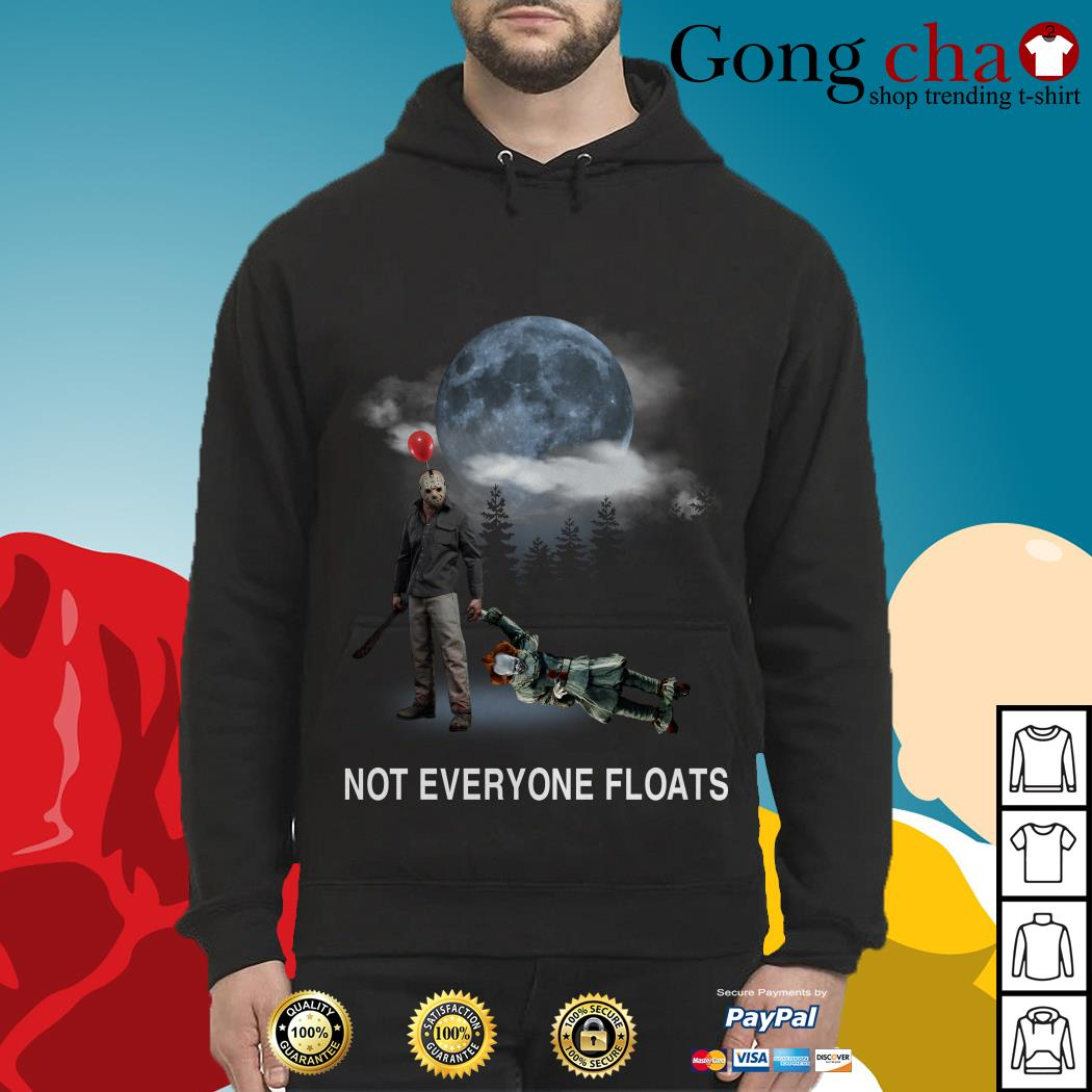 Michael Myers and Pennywise not everyone floats Hoodie