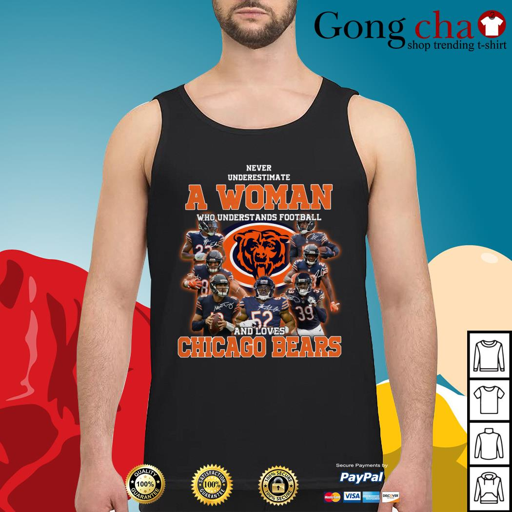Never underestimate a woman who understands football and loves Chicago Bears Tank top