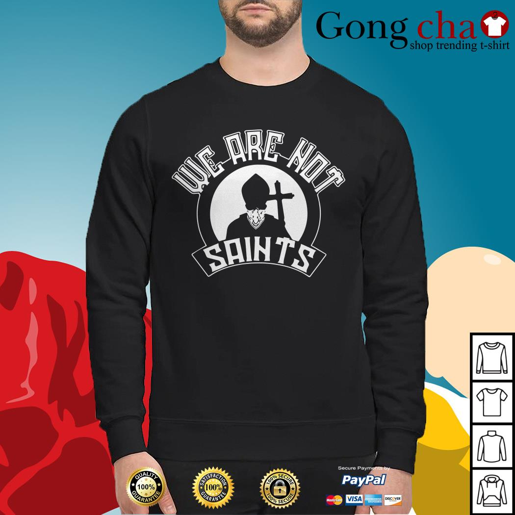 We are not saints sobermade Sweater