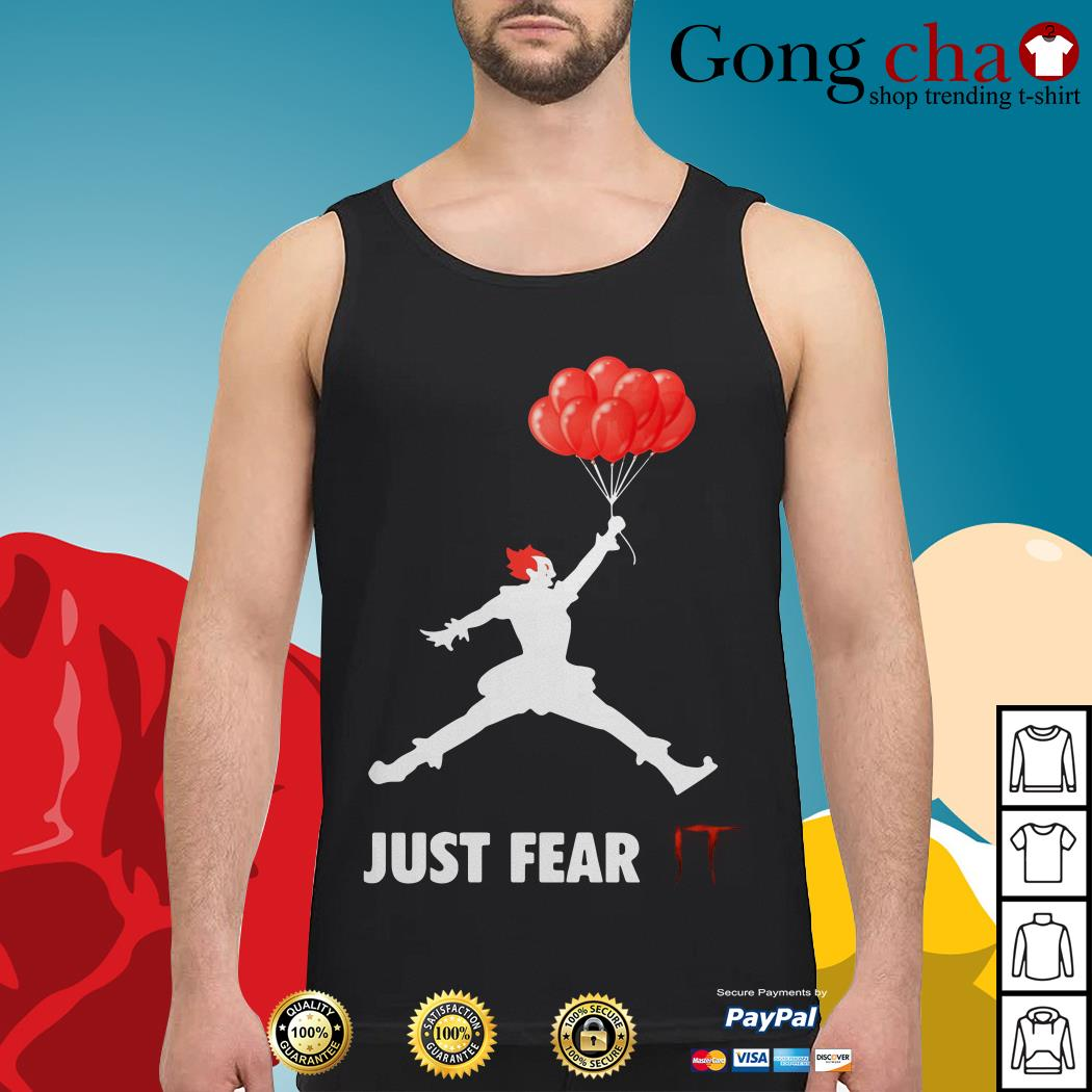 Pennywise just fear IT Tank top