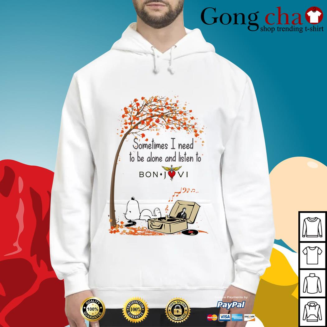 Snoopy sometimes I need to be alone and listen to Bon Jovi Hoodie
