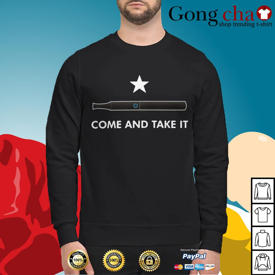 Vape come and take it Sweater