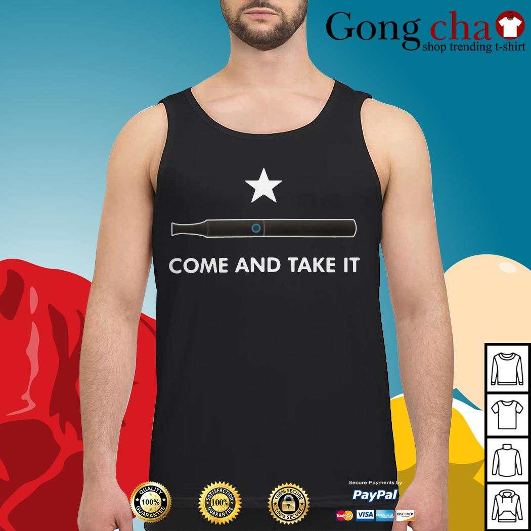 Vape come and take it Tank top
