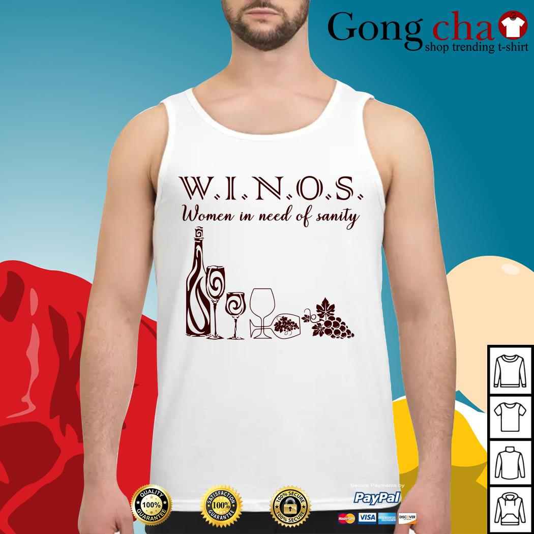 Winos women in need of sanity Tank top