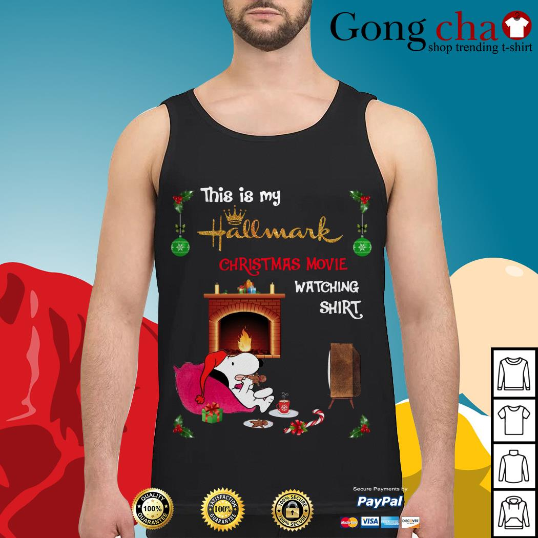 Best Official Snoopy this is my hallmark Christmas movie watching Tank top