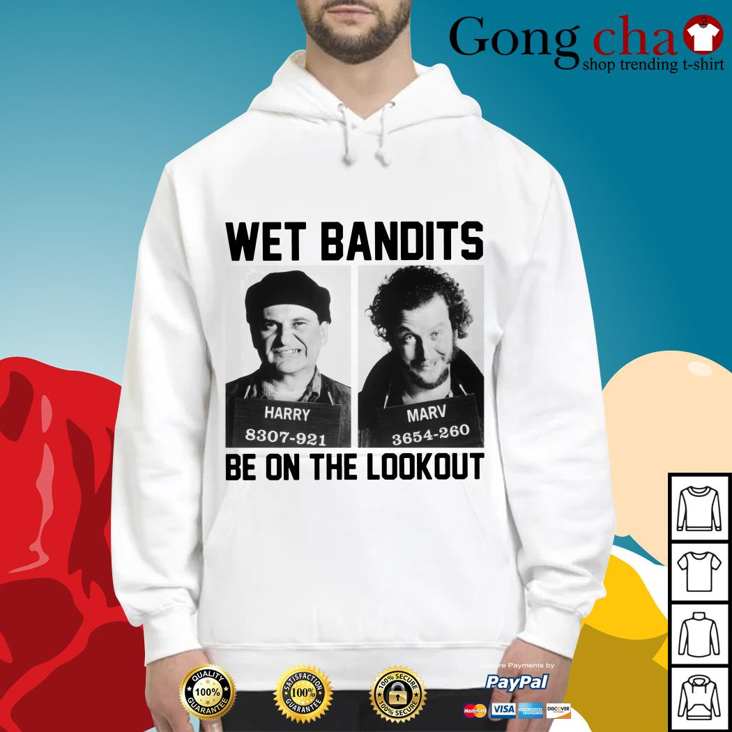 Harry and Marv Wet Bandits be on the lookout Home Alone Hoodie