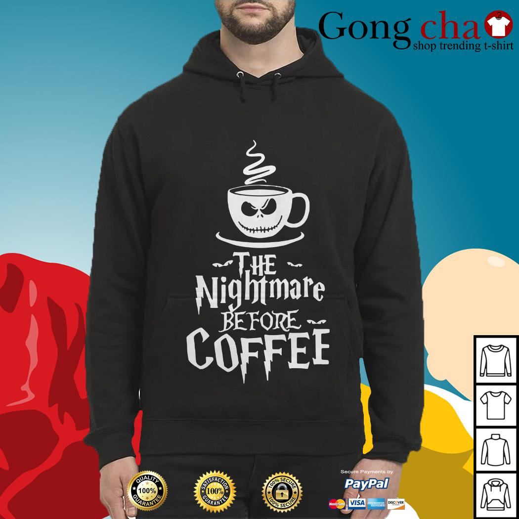 The nightmare before coffee Hoodie