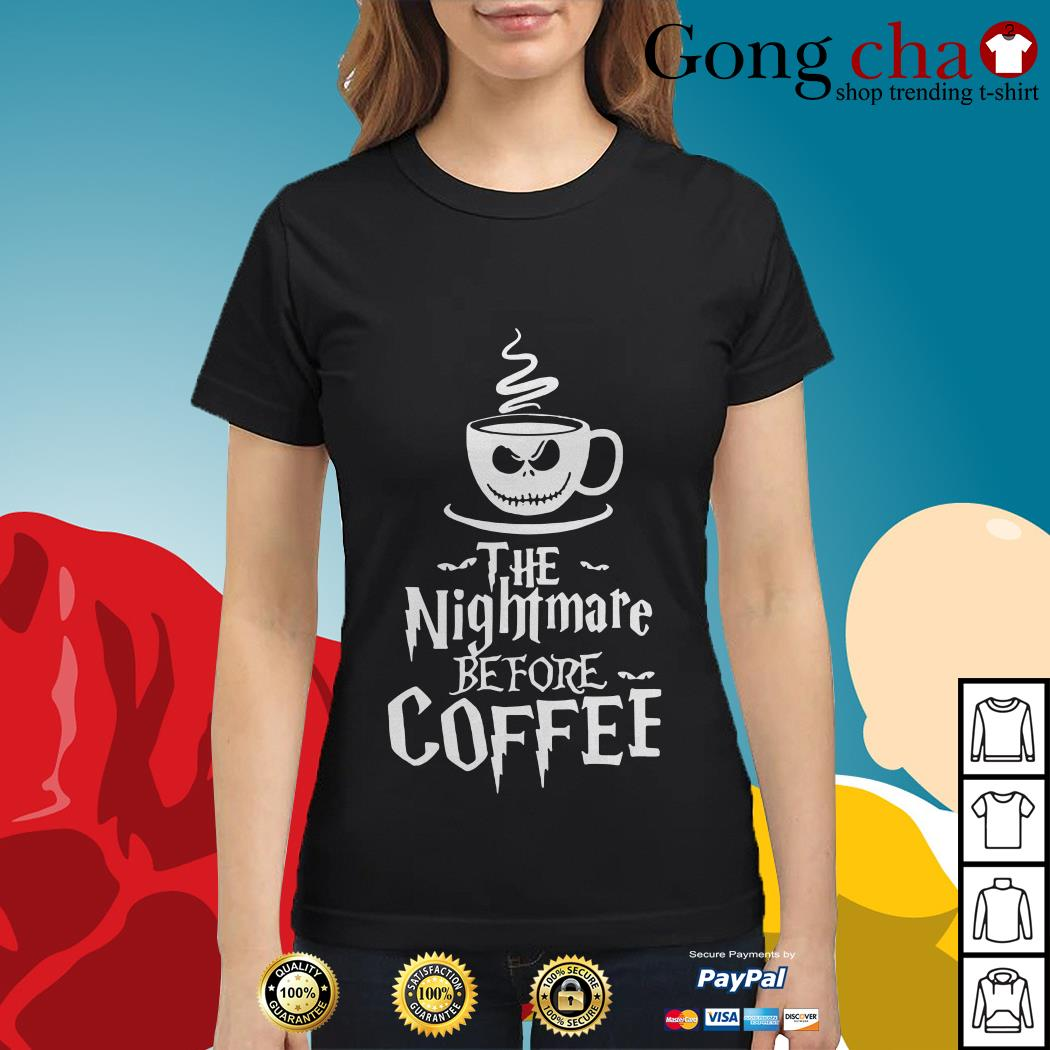 The nightmare before coffee Ladies tee