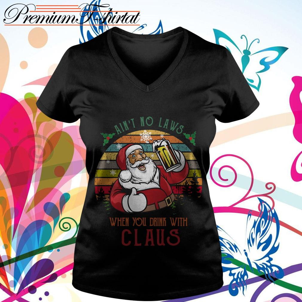 Ain't no laws when you drink with Claus vintage T-shirt