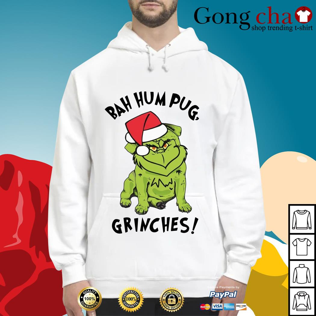 Christmas bah hum pug grinches Hoodie