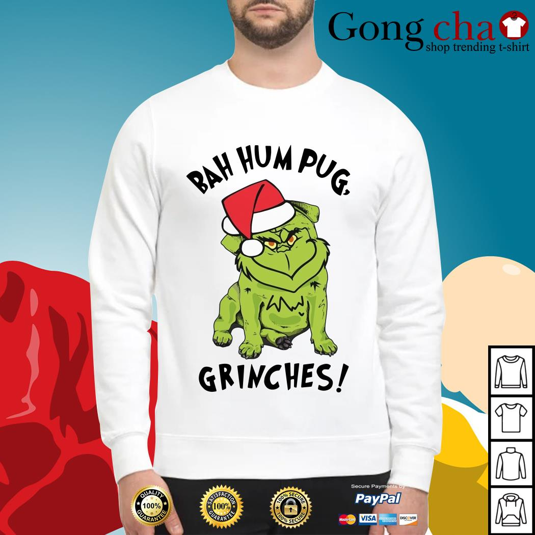 Christmas bah hum pug grinches Sweater