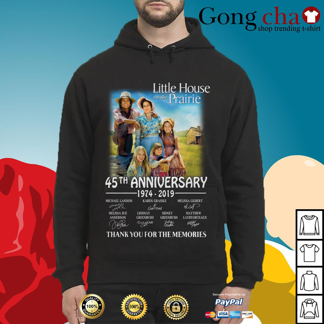 Little House on the prairie 45th anniversary 1974-2019 thank you for the memories Hoodie