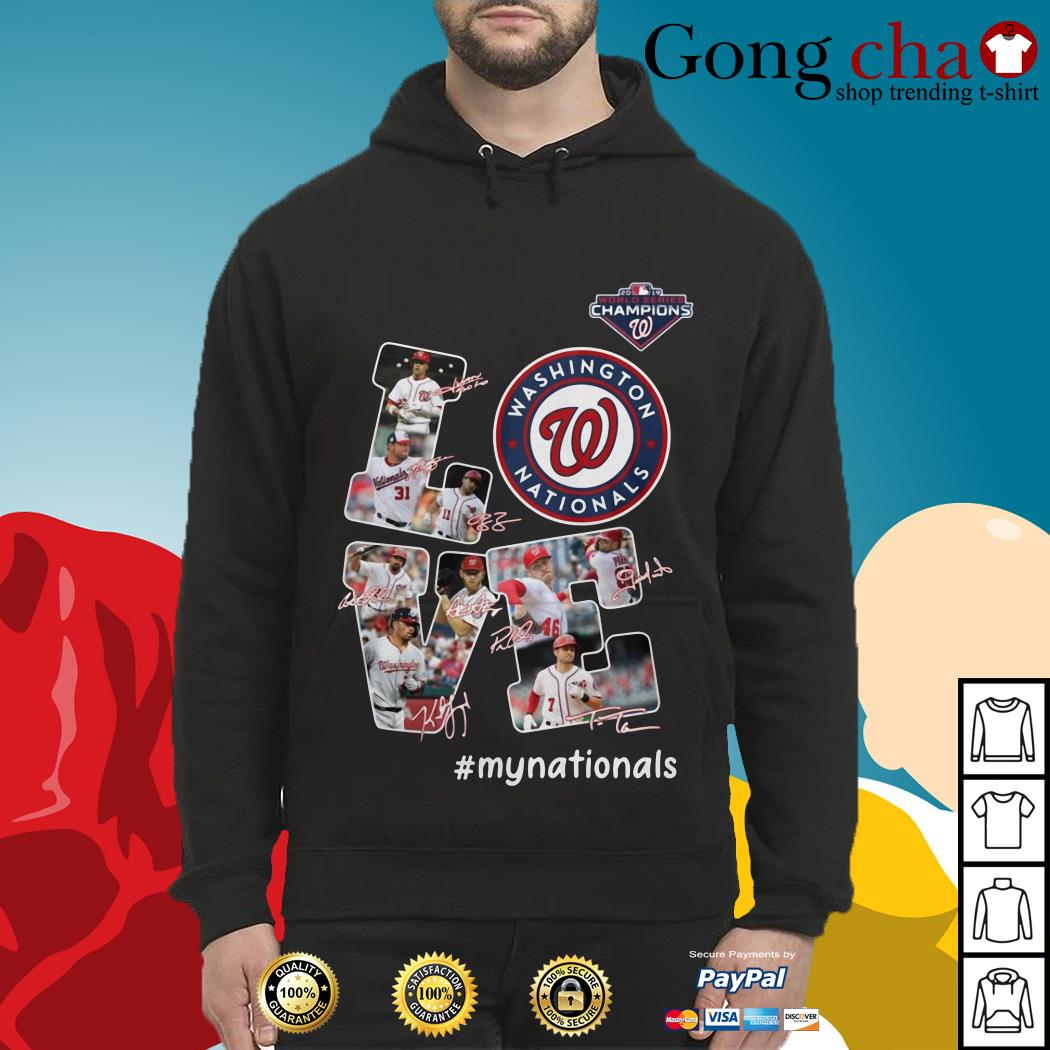 Love Washington Nationals my Nationals signatures Hoodie