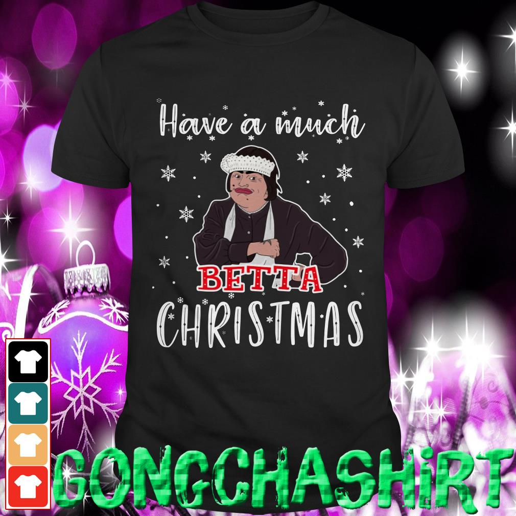 Have a nice much beta Christmas shirt, sweater