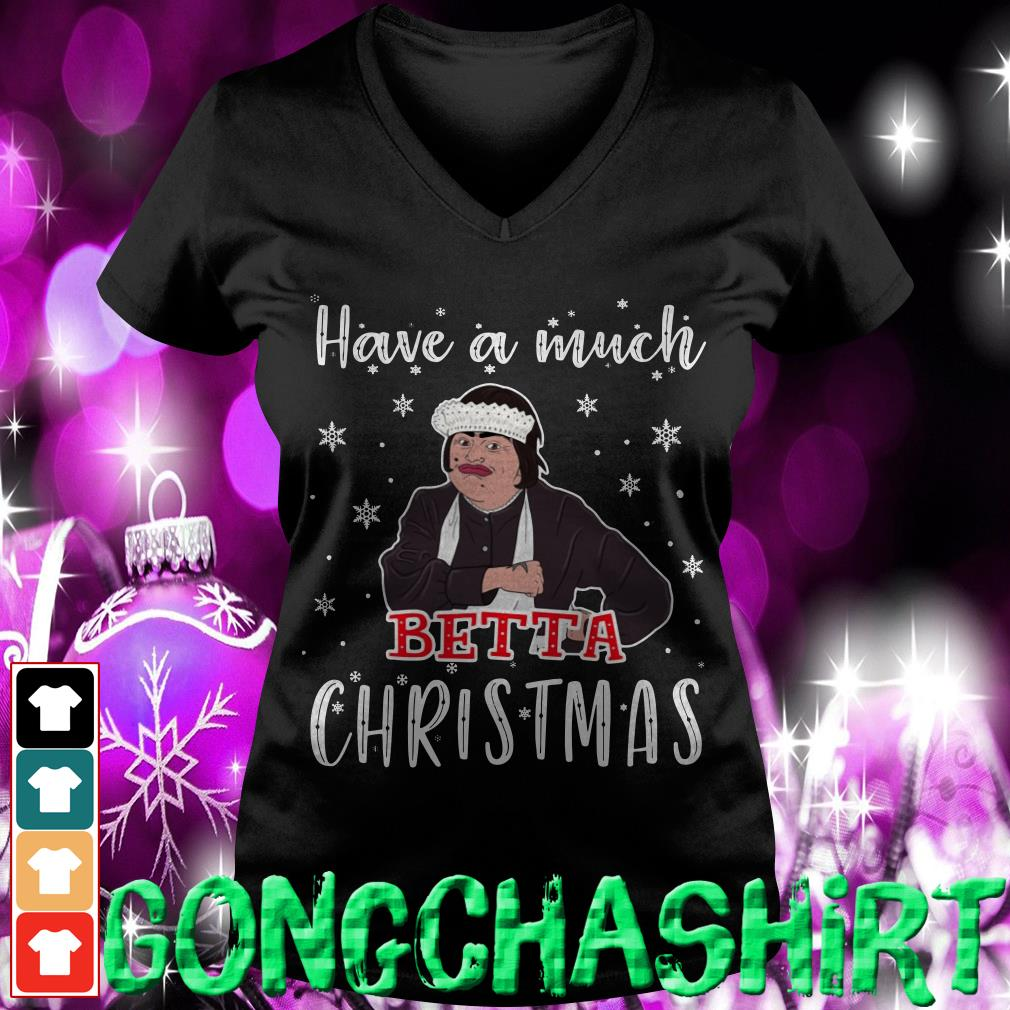 Have a nice much beta Christmas V-neck t-shirt