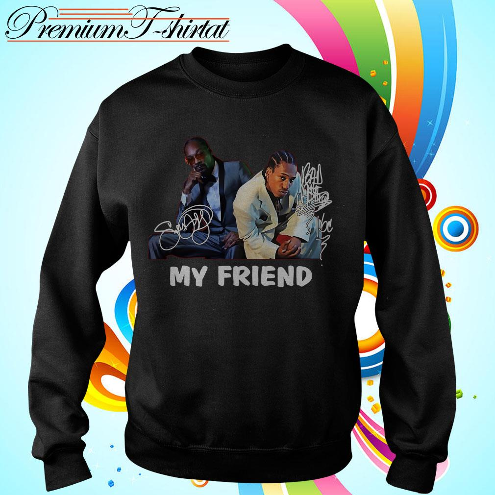 Snoop Dogg and Bad Azz my friend shirt, sweater and hoodie