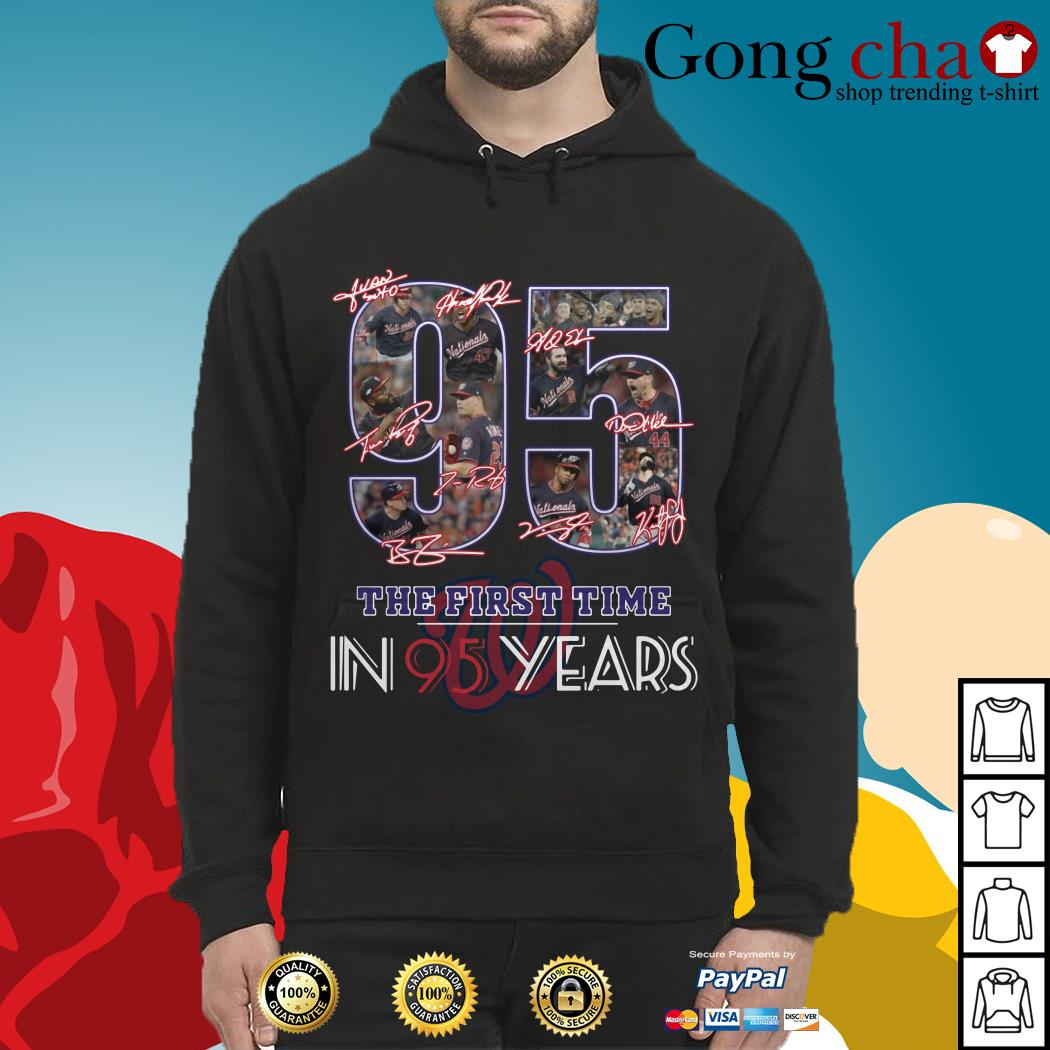 Washington Nationals 95 the first time in 95 years Hoodie