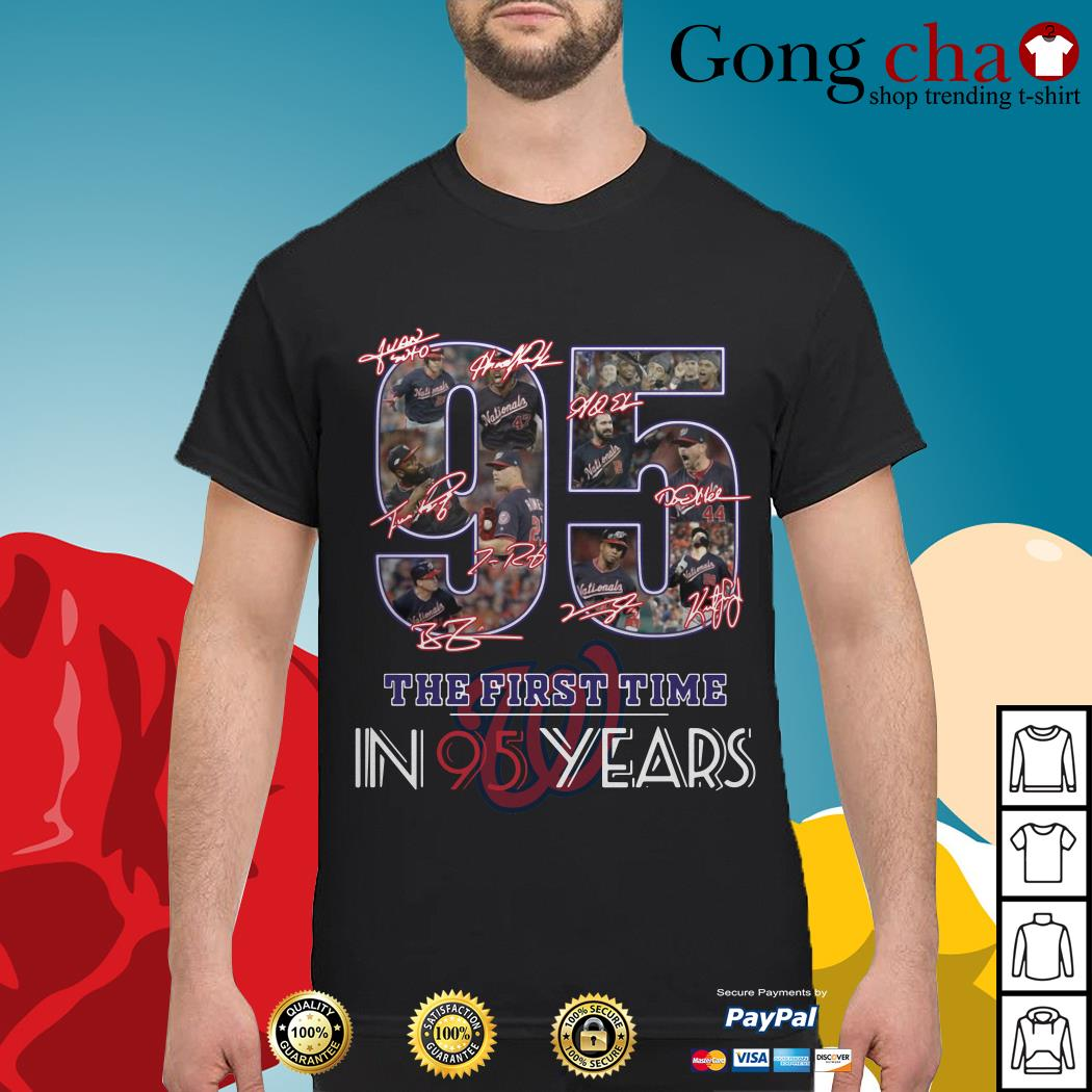 Washington Nationals 95 the first time in 95 years shirt