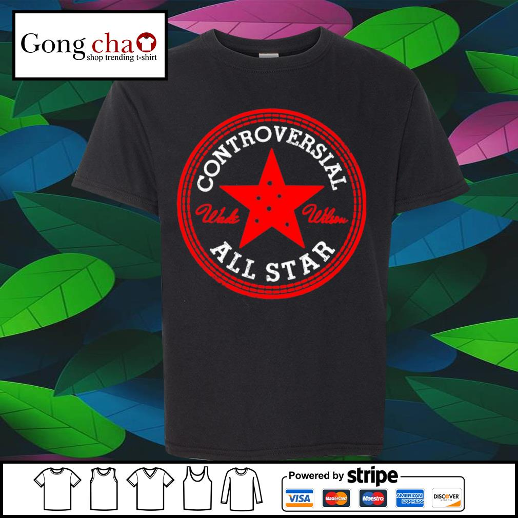 Controversial All Star shirt