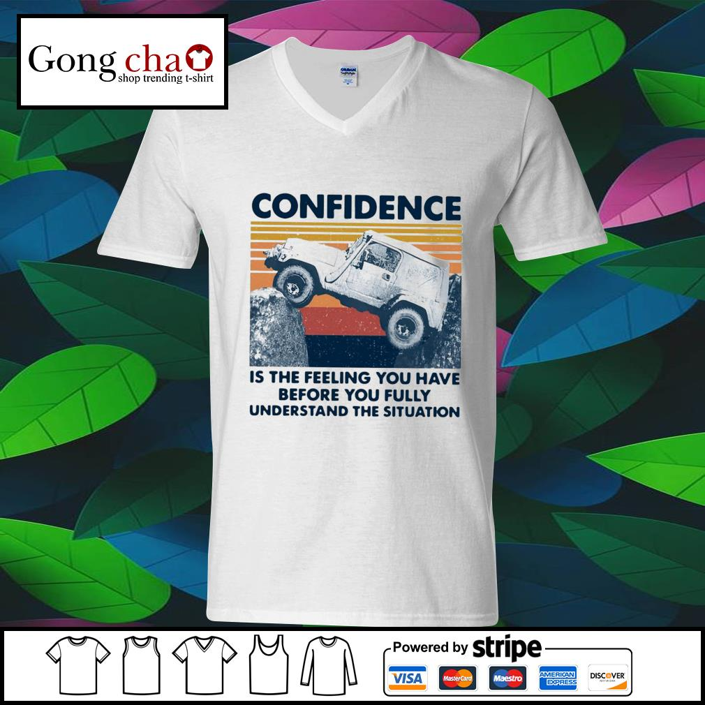 Confidence is the feeling you have before you fully understand the situation vintage s ladies-tee