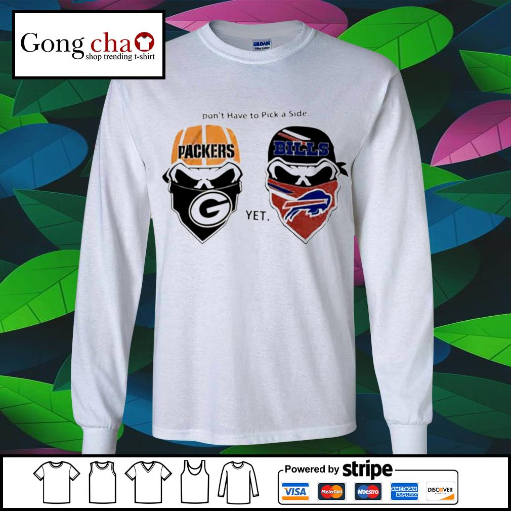 Don't have to pick a side Green Bay Packers yet Buffalo Bills s longsleeve-tee