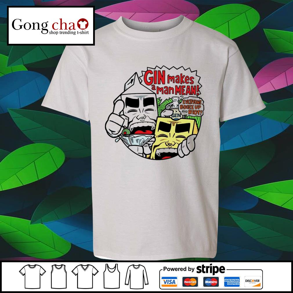 Milk Cheese Gin makes a man mean s youth-tee