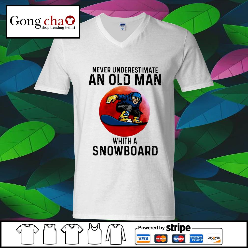 Never underestimate an old man whith a Snowboard s ladies-tee