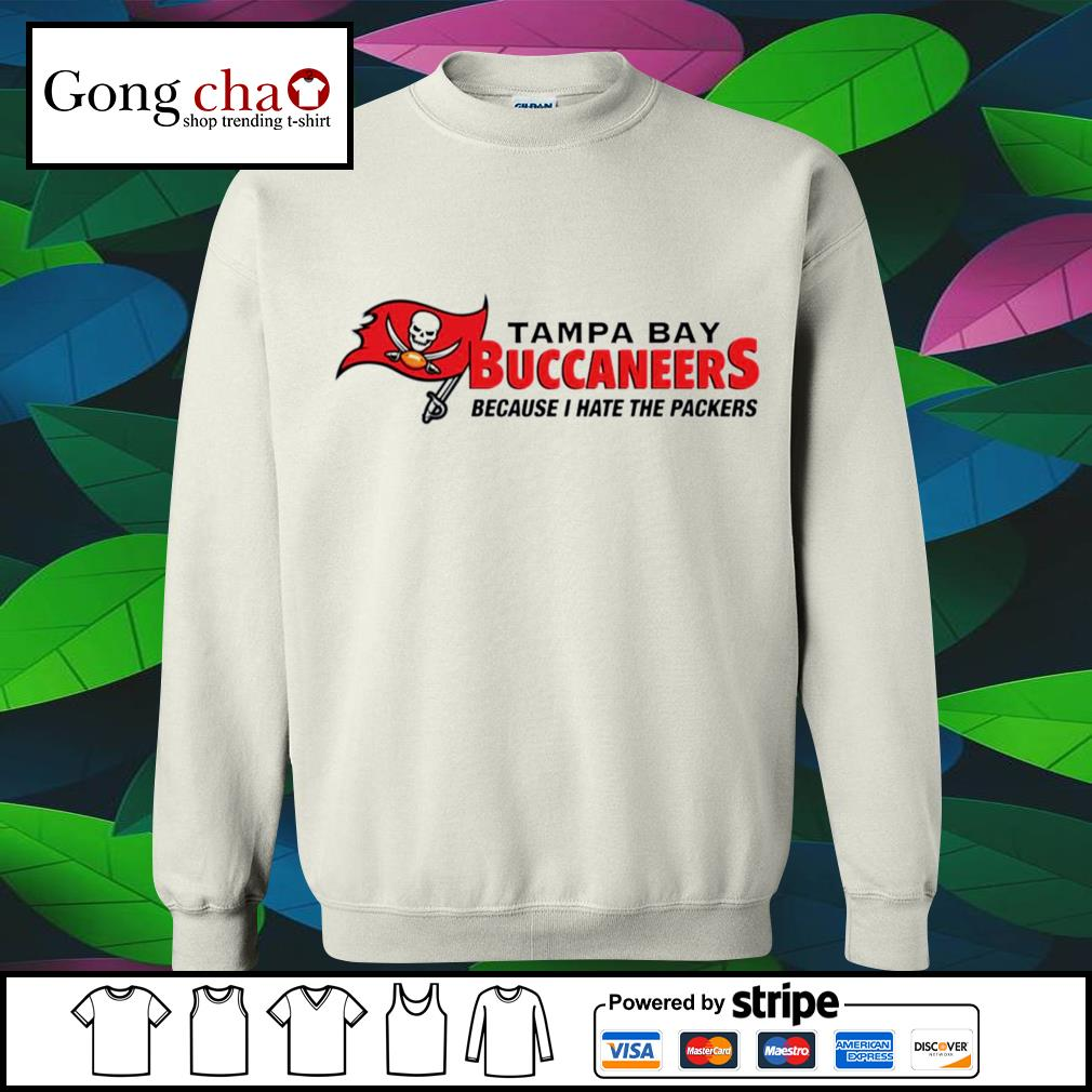 Tampa Bay Buccaneers because I hate the Packers s sweater