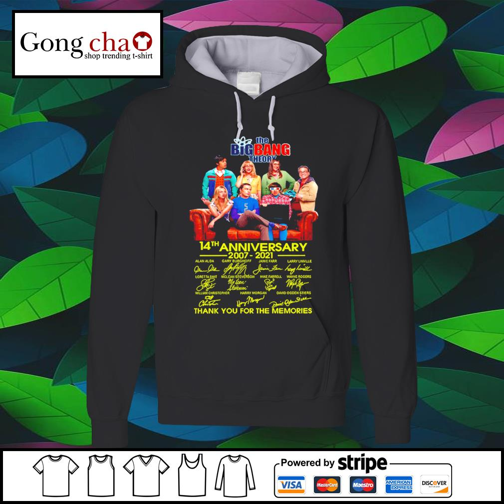 The Big Bang Theory 14th anniversary 2007 2021 thank you for the memories s hoodie