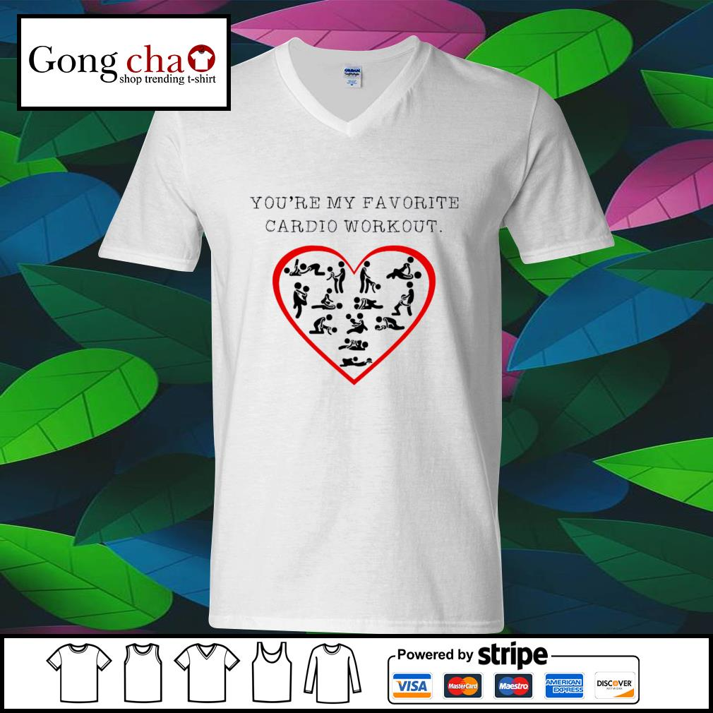 You're my favorite cardio workout heart s ladies-tee